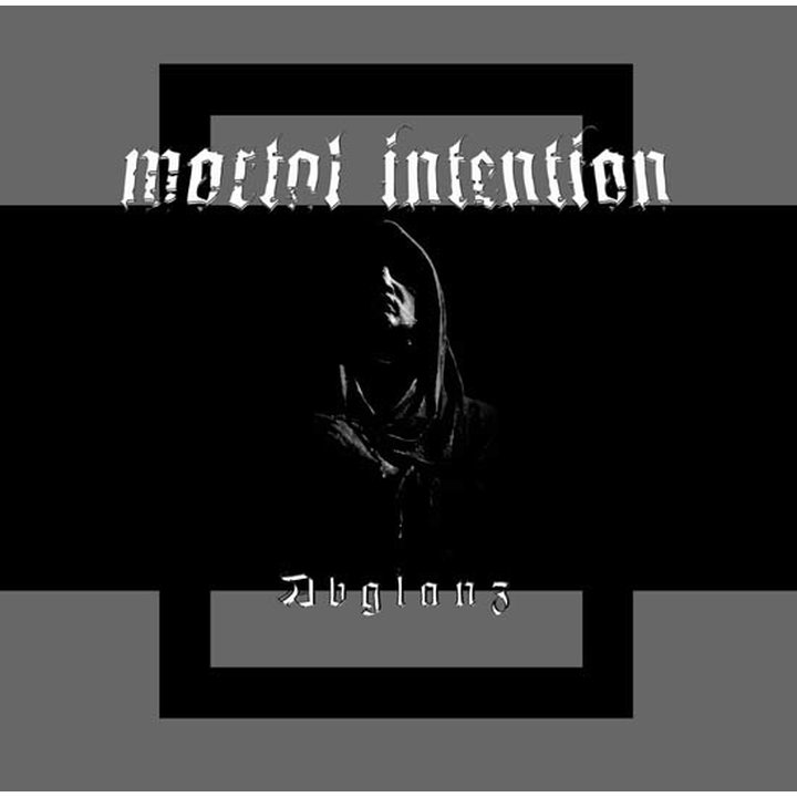 Mortal Intention - Abglanz CD
