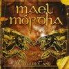 Mael Mordha - Cluain Tarbh CD