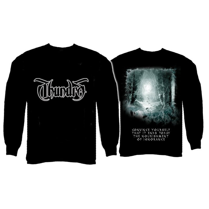 Thundra - Ignored By Fear Longsleeve Shirt
