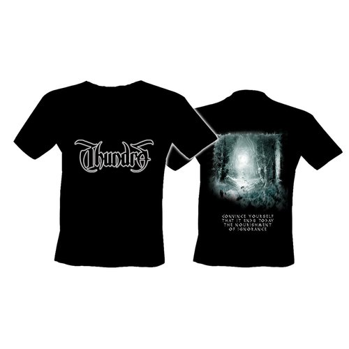 Thundra - Ignored by Fear  T - Shirt