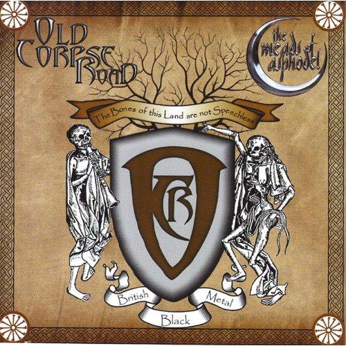 Old Corpse Road / The Meads Of Asphodel - Split CD