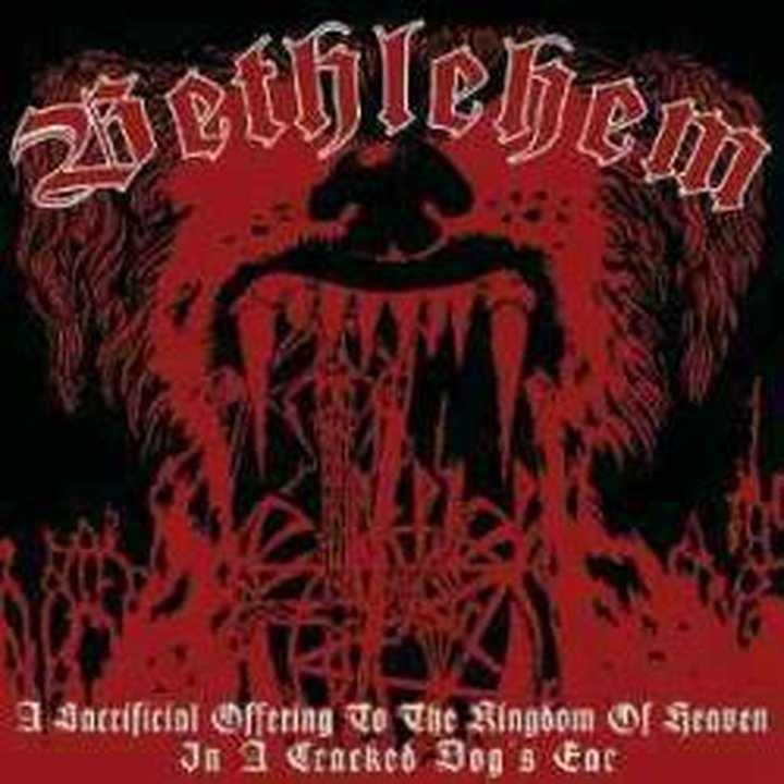 Bethlehem - A Sacrificial Offering To The Kingdom Of Heaven CD
