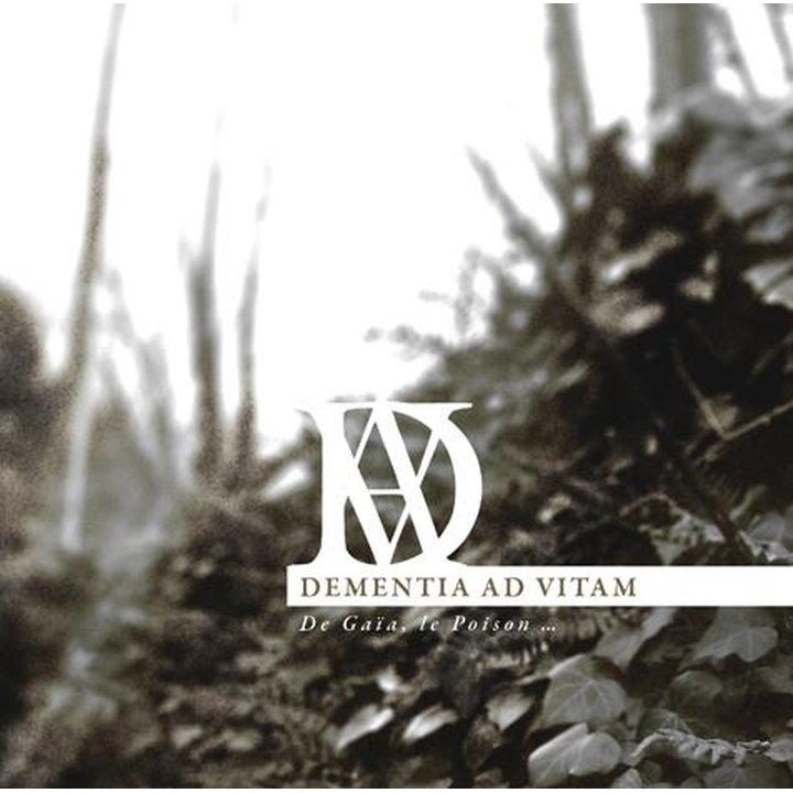 Dementia Ad Vitam - De Gaïa, Le Poison ... CD