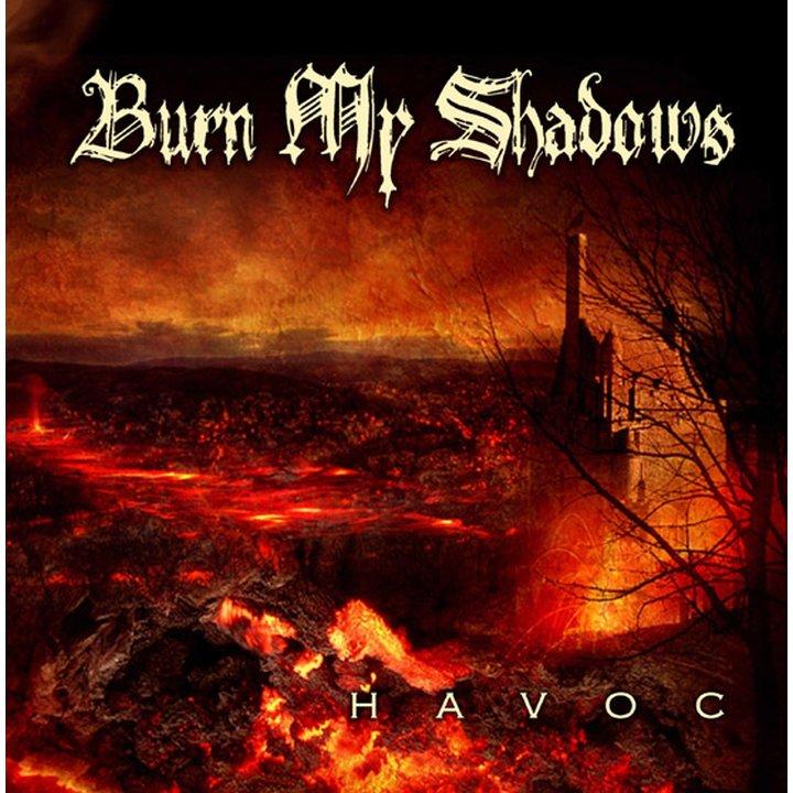 Burn My Shadows - Havoc CD