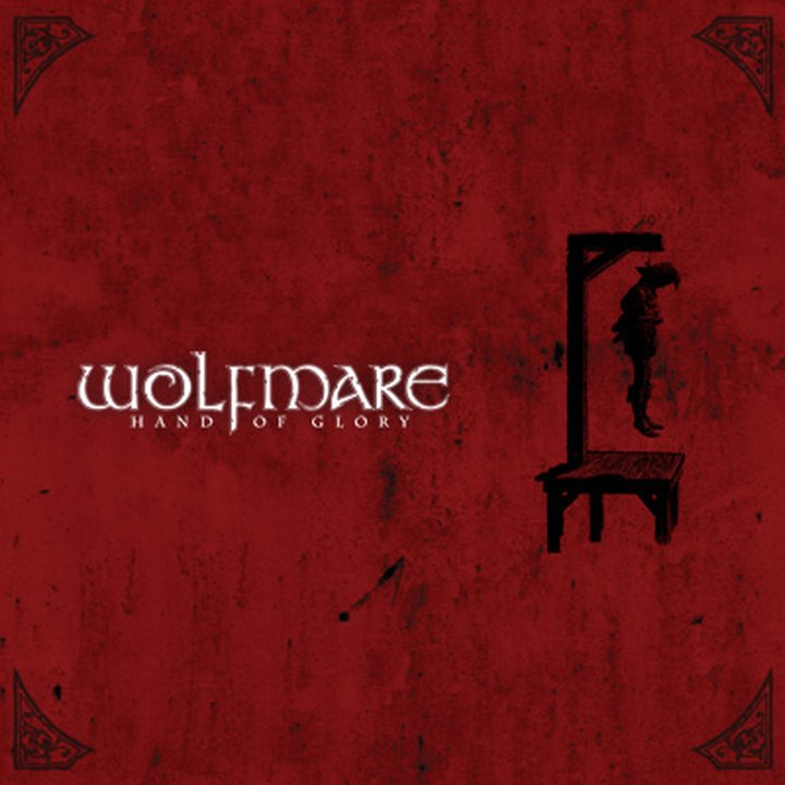 Wolfmare - Hand Of Glory CD