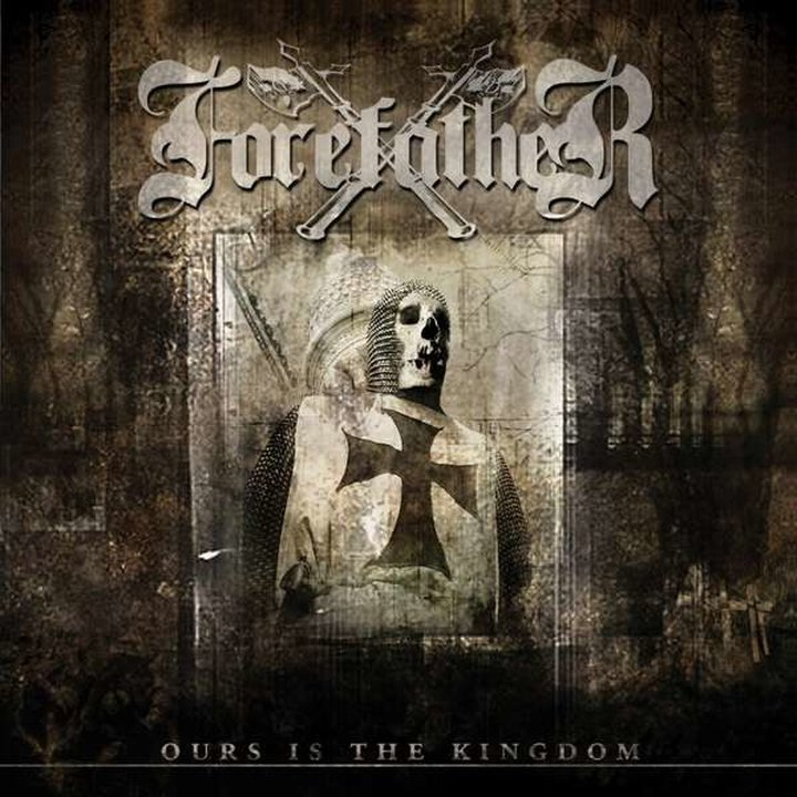 Forefather - Ours Is The Kingdom CD + Bonus Song