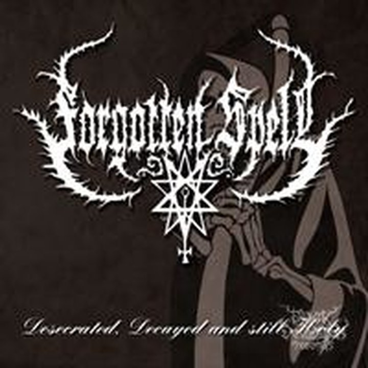 Forgotten Spell - Desecrated, Decayed And Still Holy CD