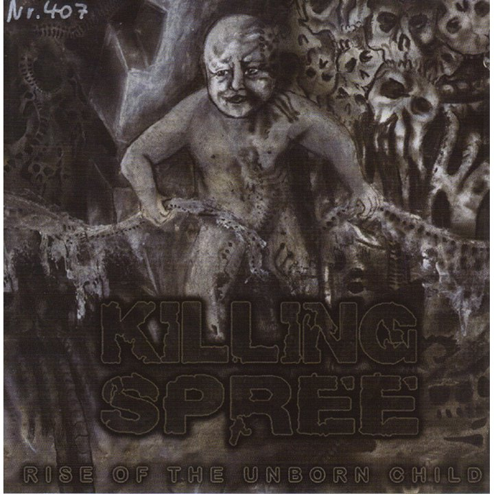 Killing Spree - Rise Of The Unborn Child MCD