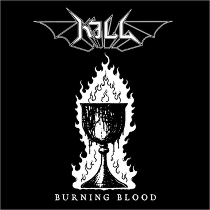 Kill - Burning Blood CD