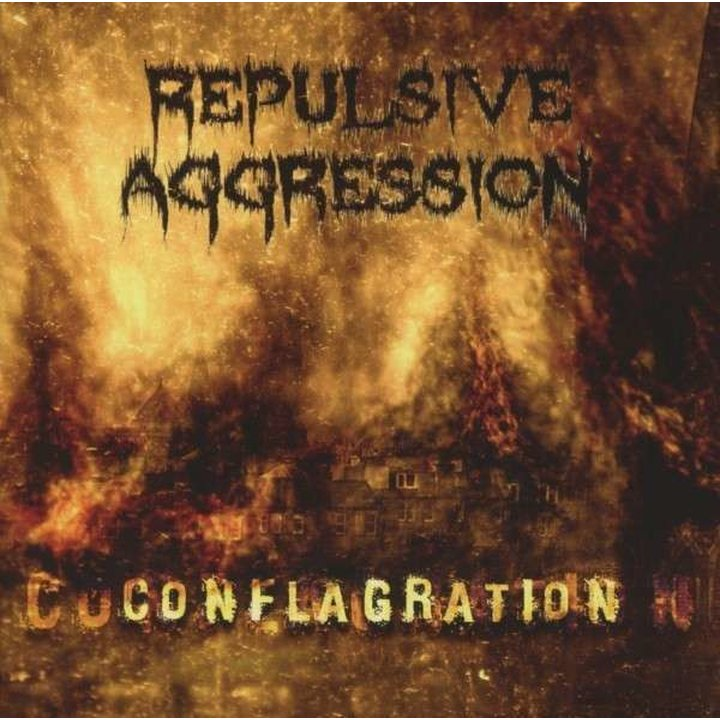 Repulsive Aggression - Conflagration CD