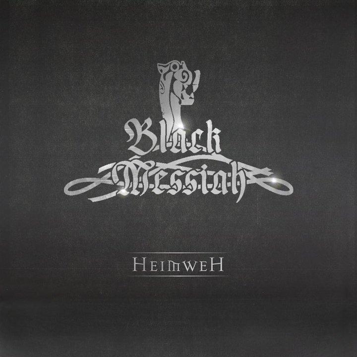 Black Messiah - Heimweh CD