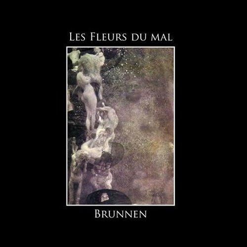 Les Fleurs Du Mal - Brunnen CD