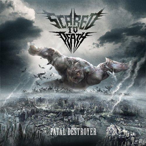 Scared To Death - Fatal Desroyer CD