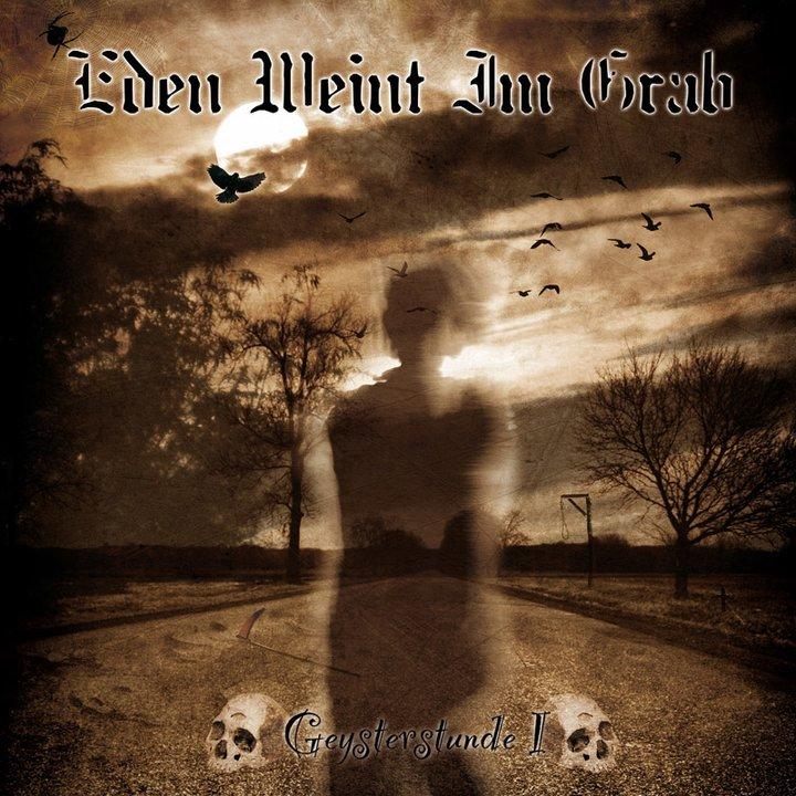 Eden Weint Im Grab - Geysterstunde I  CD