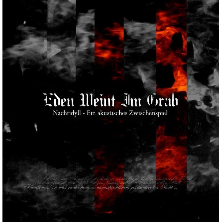 Eden Weint Im Grab - Nachtidyll  (Ein akustisches Zwischenspiel) CD