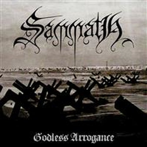 Sammath - Godless Arrogance  LP
