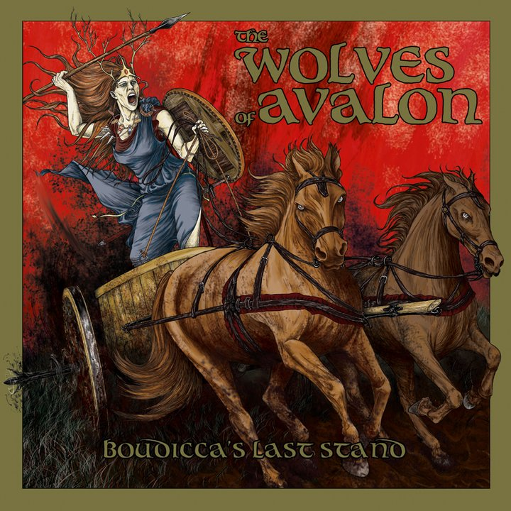 The Wolves of Avalon - Boudiccas Last Stand CD
