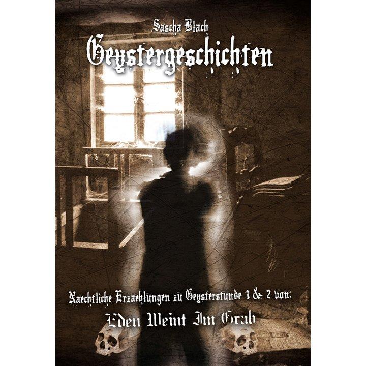 Eden Weint Im Grab - Geystergeschichten Buch