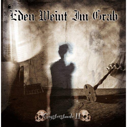 Eden Weint Im Grab - Geysterstunde II CD