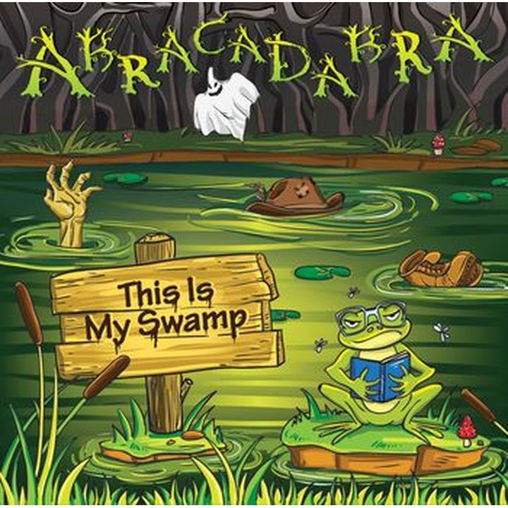 Abracadabra - This Is My Swamp CD