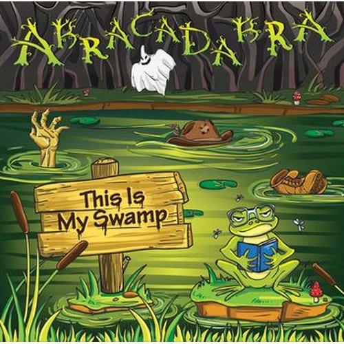 Abracadabra - This Is My Swamp CD
