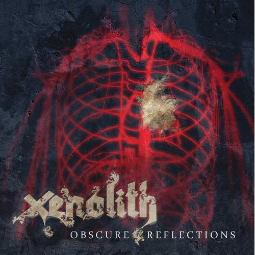 Xenolith - Obscure Reflection CD