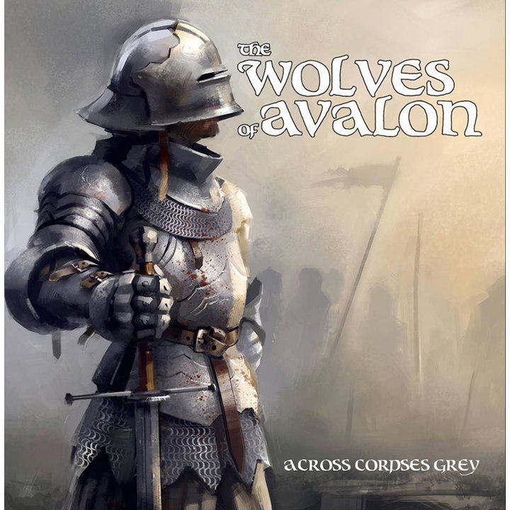 The Wolves of Avalon - Across Corpses Grey CD