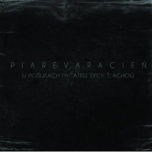 Piarevaracien - U Posukach Pacatku Tych Slachou Digi-CD