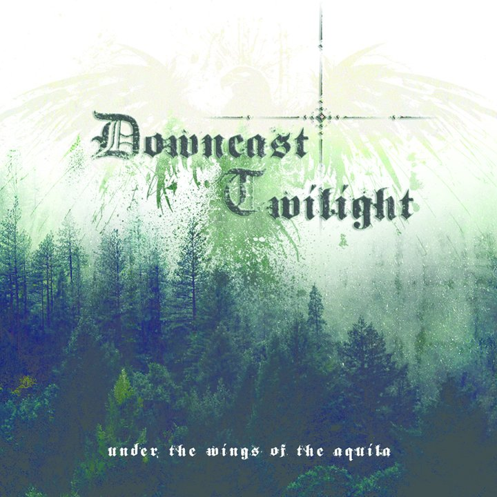 Downcast Twilight - Under The Wings Of The Aquila CD