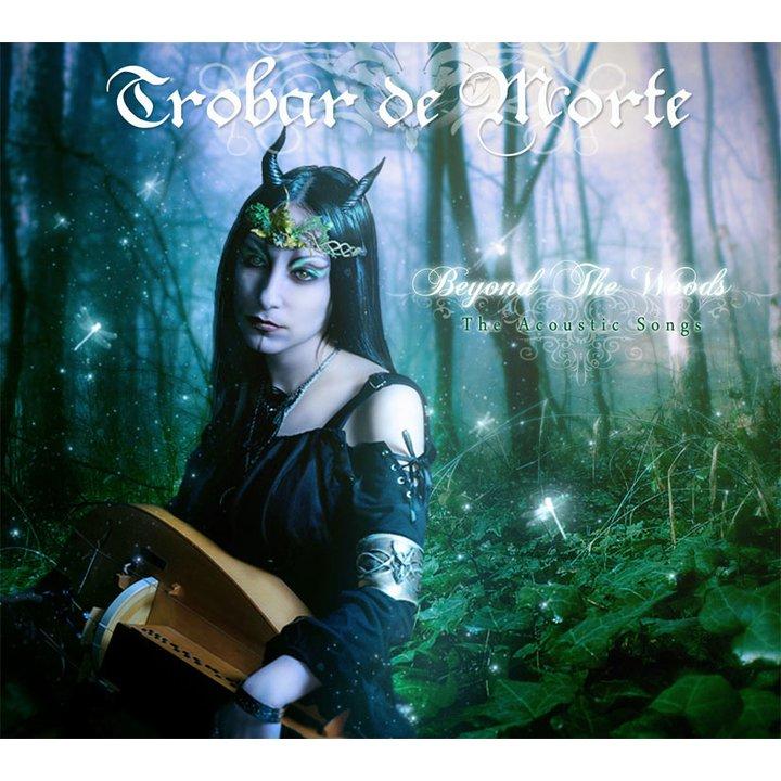 Trobar de Morte - Beyond The Woods Digi-CD