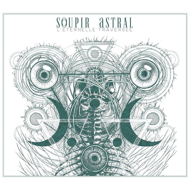 Soupir Astral - LEternelle Traversée Digi-CD