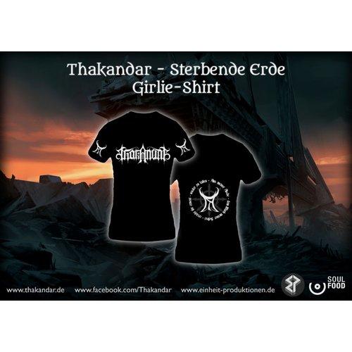 Thakandar - Sterbende Erde  Girlie T-Shirt