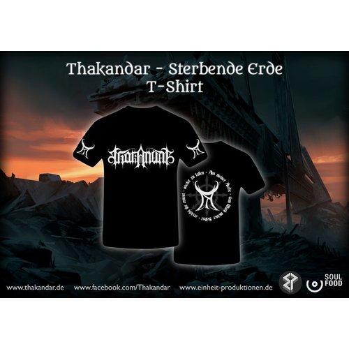 Thakandar - Sterbende Erde  T-Shirt