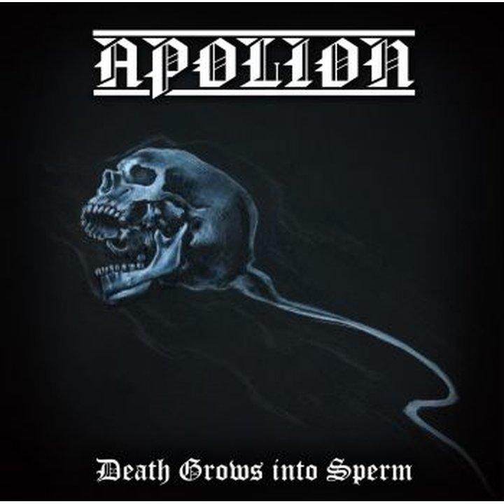Apolion - Death Grows Into Sperm CD
