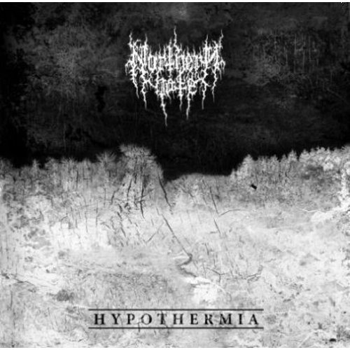 Northern Hate - Hypothermia CD
