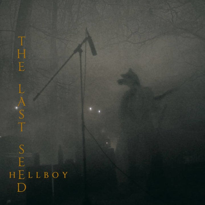 The Last Seed - Hellboy CD