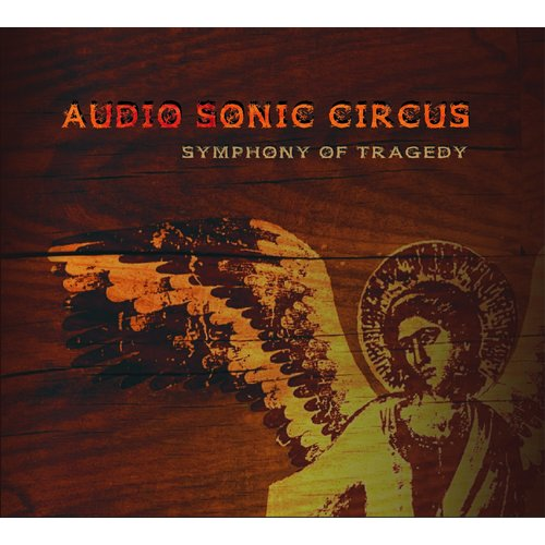 Audio Sonic Circus - Symphony Of Tragedy Digi-CD
