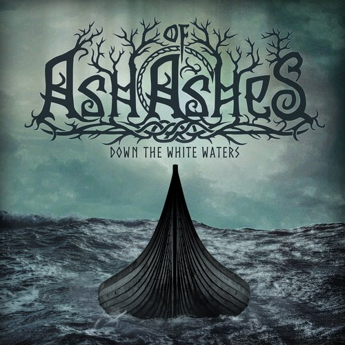 Ash Of Ashes - Down The White Waters Digi-CD
