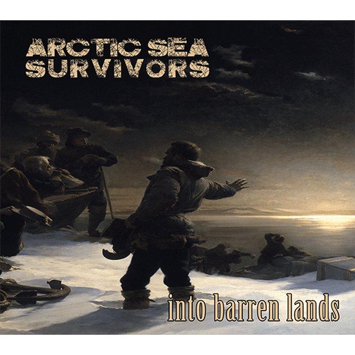 Arctic Sea Survivors - Into Barren Lands Digi-CD