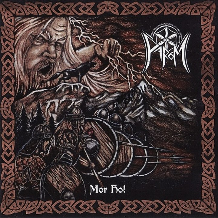 Parom - Mor Ho! CD