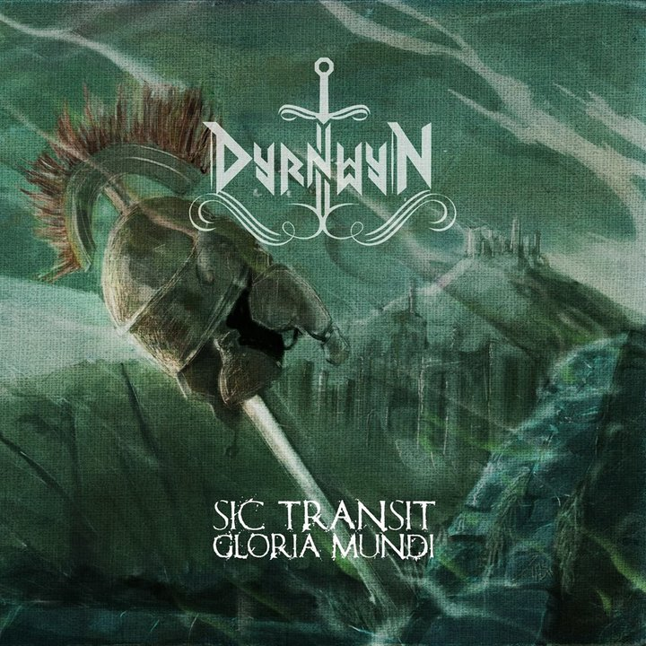 Dyrnwyn - Sic Transit Gloria Mundi CD