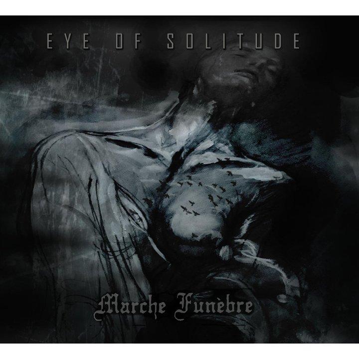 Eye of Solitude   Marche Funèbre [Split Album] Digi-CD