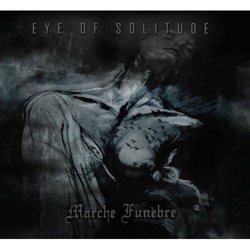 Eye of Solitude | Marche Funèbre [Split Album]...