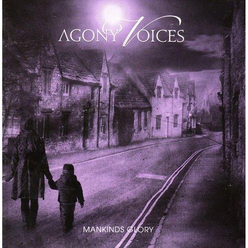 Agony Voices - Mankinds Glory Digi-CD