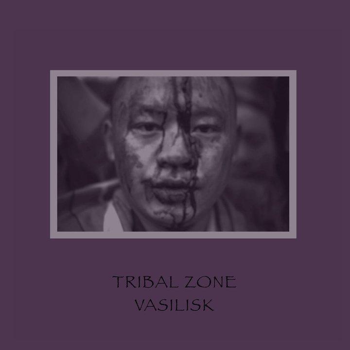 Vasilisk - Tribal Zone LP