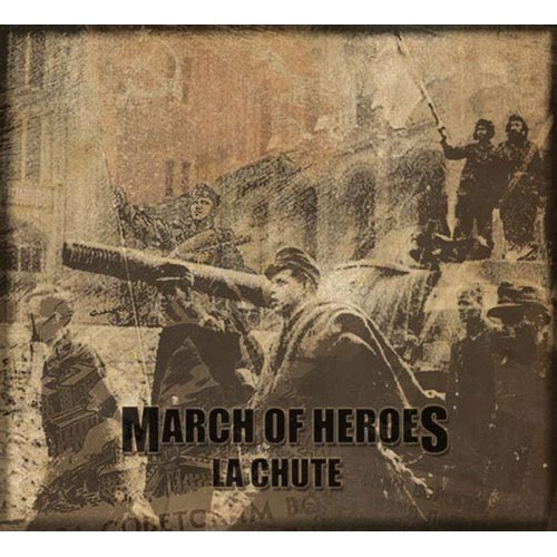 March Of Heroes - La Chute Digi-CD