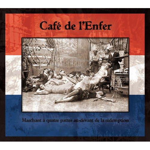 Café De L`Enfer - Marchant À Quatre Pattes...