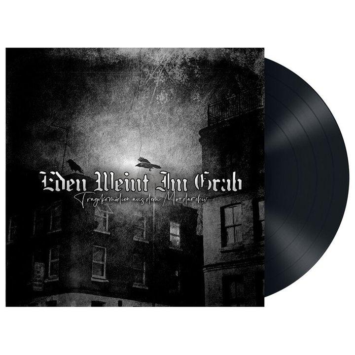 Eden Weint Im Grab - Tragikomödien aus dem Mordarchiv LP