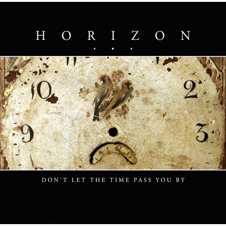 Horizon... - Dont Let The Time Pass You By MCD