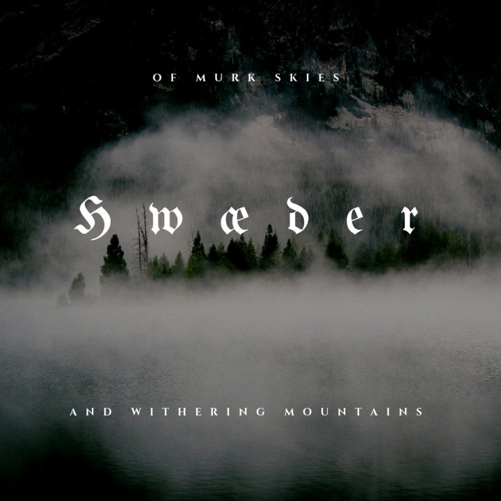 Hwæder - Of Murk Skies and Withering Mountains CD